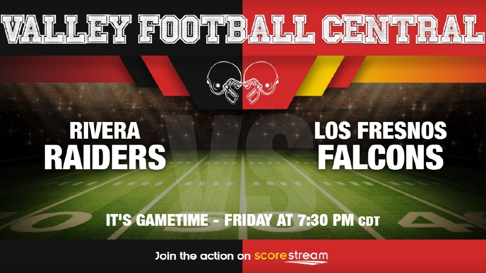 Listen Live: Brownsville Rivera Raiders vs. Los Fresnos Falcons