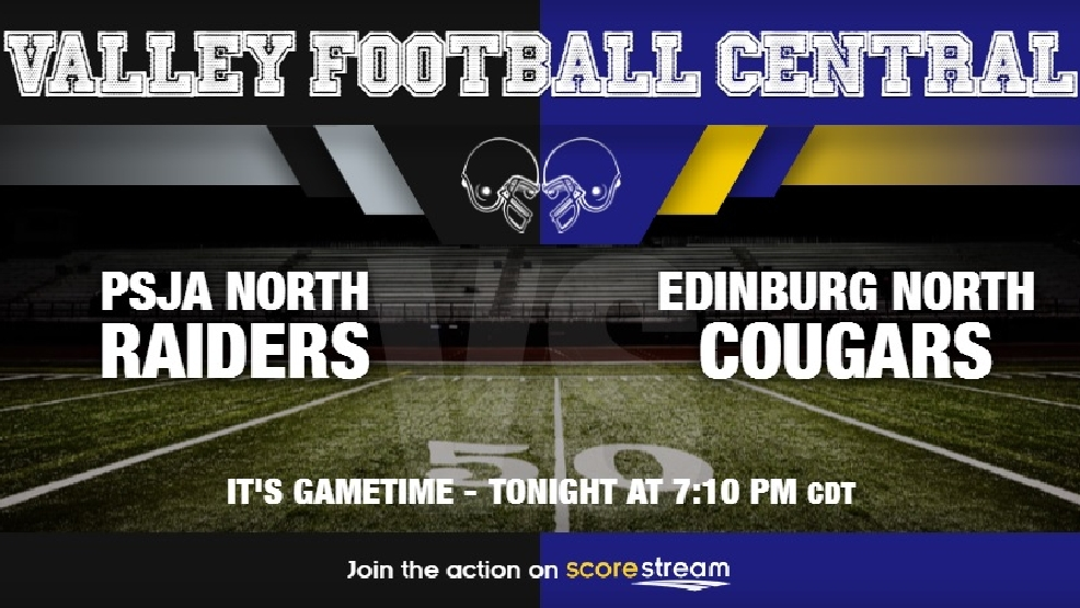 Watch Live: PSJA North Raiders vs. Edinburg North Cougars