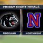 Friday Night Rivals! Ridgeland vs Northwest Whitfield