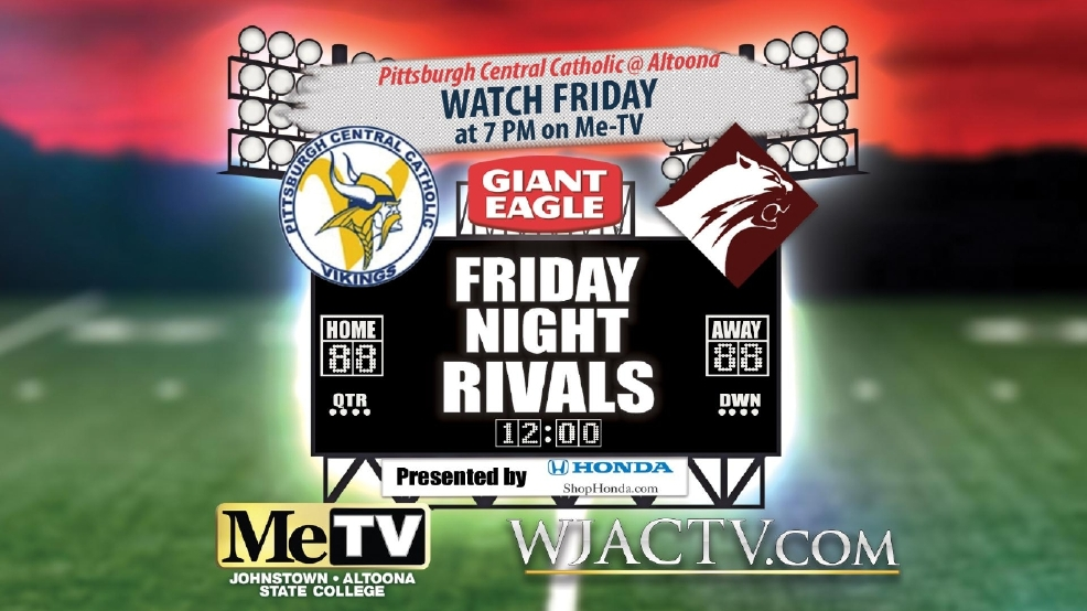 Friday Night Rivals: Pittsburgh Central Catholic at Altoona