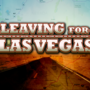 MONDAY AT 11: LEAVING FOR LAS VEGAS