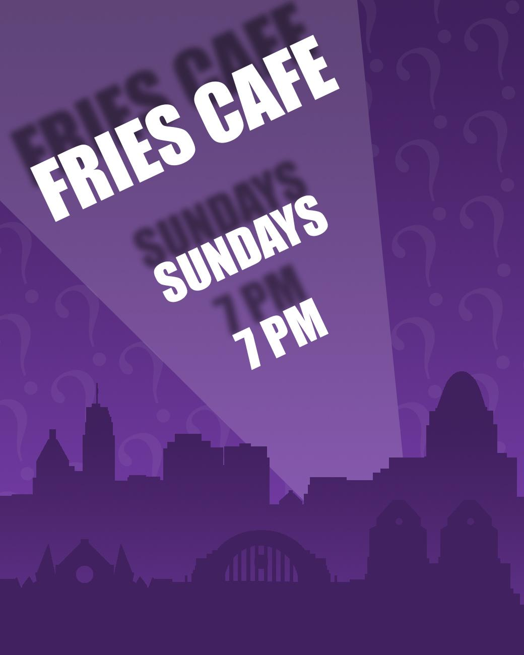 Fries Cafe has trivia every Sunday starting at 7 PM. ADDRESS: 3247 Jefferson Ave (45220) / Image: Phil Armstrong, Cincinnati Refined // Published: 8.30.17