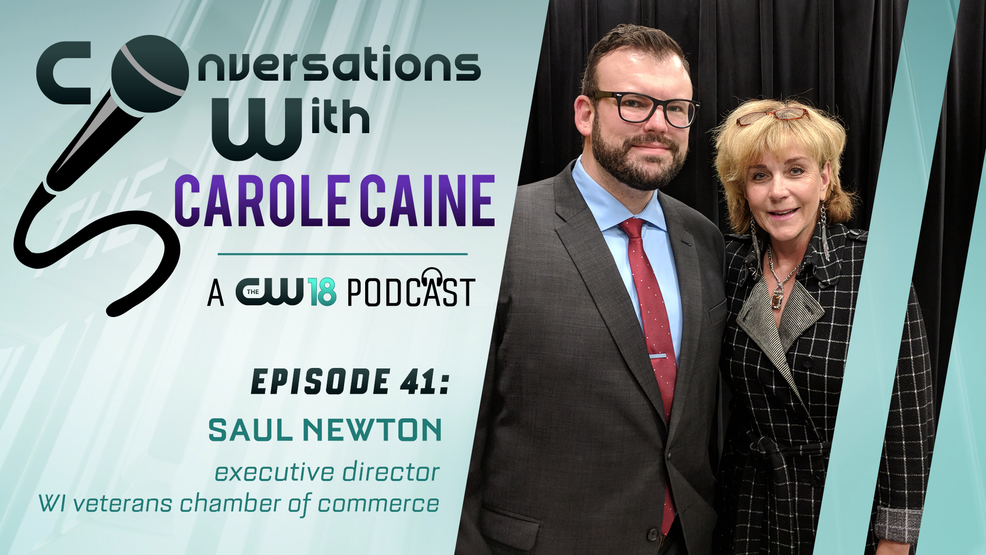 Conversations with Carole Caine |Episode 41: WI Veterans Chamber of Commerce