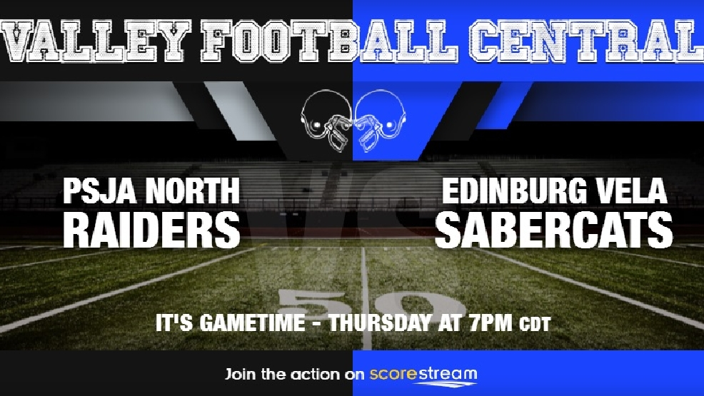 Watch Live: PSJA North Raiders vs. Edinburg Vela Sabercats
