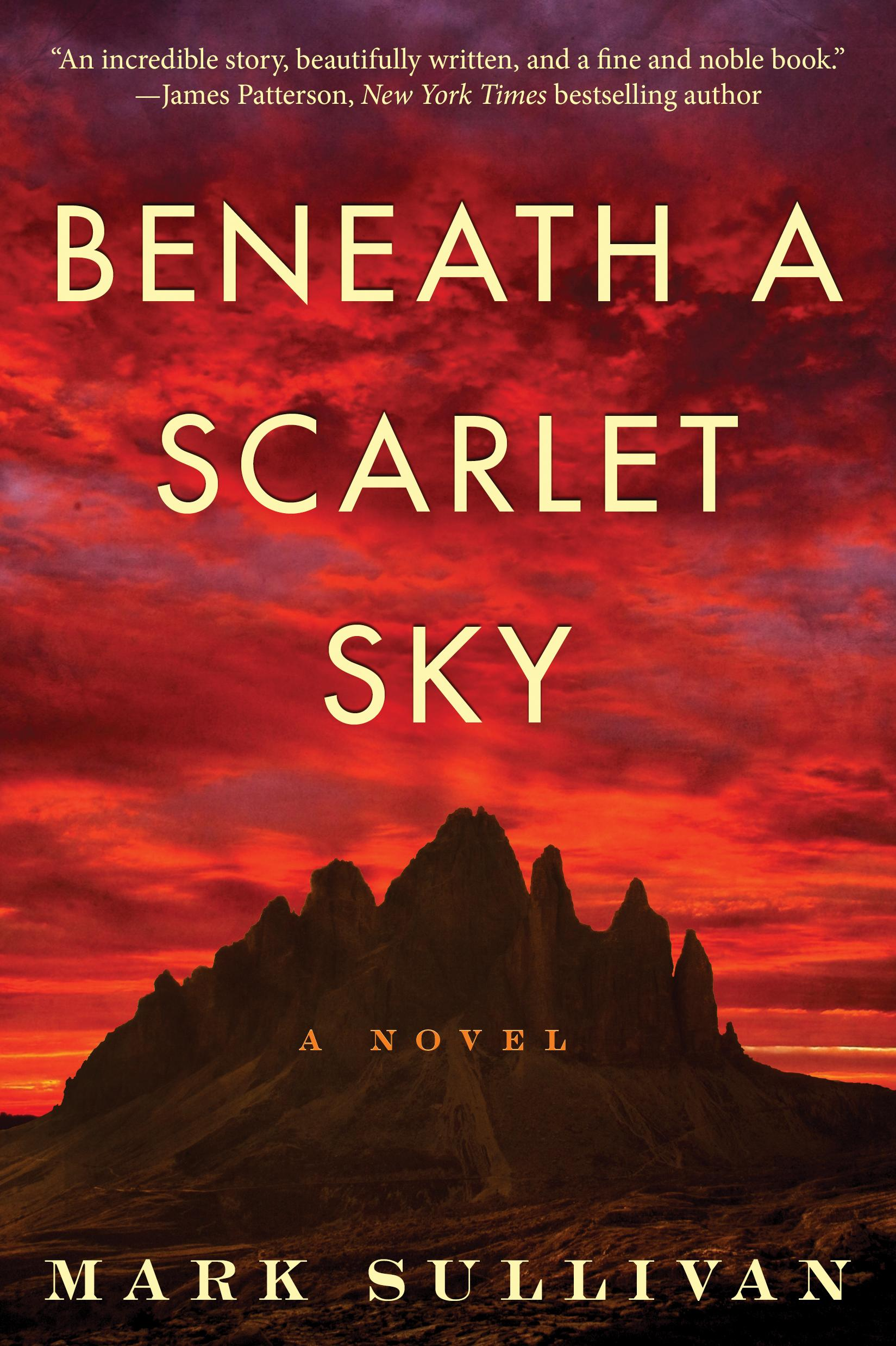 &quot;Beneath a Scarlet Sky&quot; by Mark Sullivan (Image: Courtesy Lake Union Publishing)<p></p>